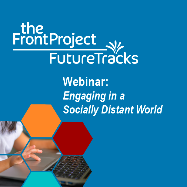 Engaging in A Socially Distant World