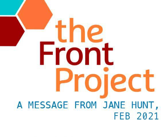 A message from Jane Hunt, Feb 2021
